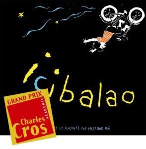 Icibalao - Coup de Coeur Charles Cros Disques pour enfants Printemps 2017