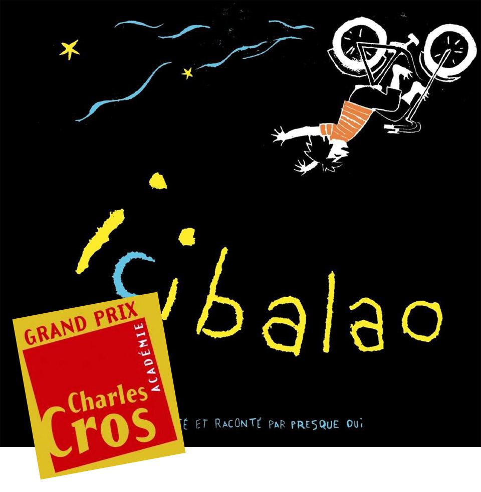 Icibalao - Grand Prix Charles Cros Disques pour enfants Printemps 2017