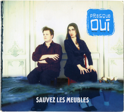 Album Sauvez les meubles par Thibaud Defever - Presque Oui - 2005